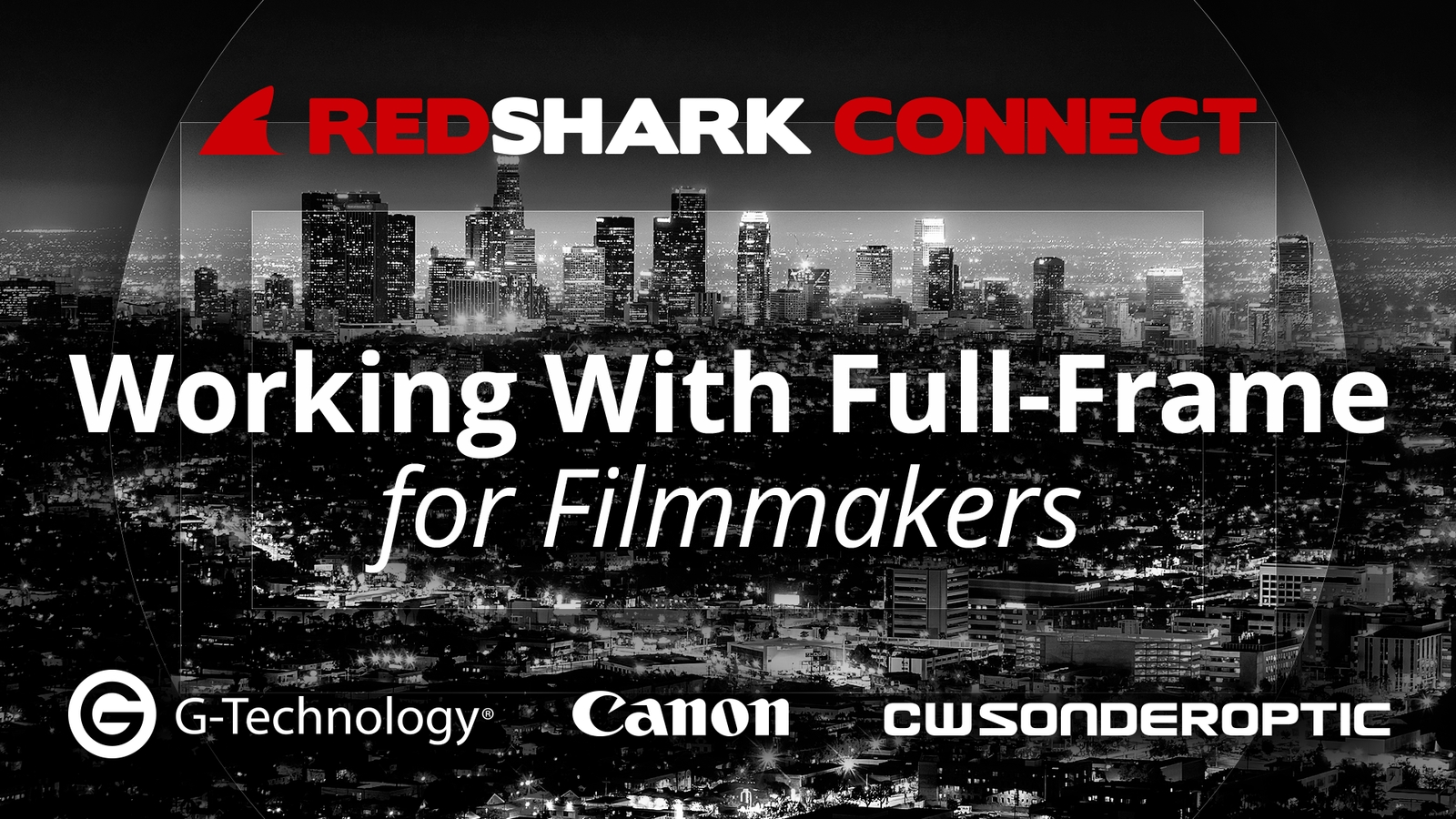 RedShark Connect, Canon Studios, Burbank, 30th May 20018