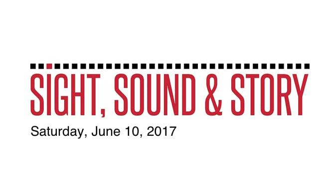 Sight, Sound & Story