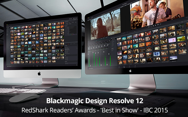 RedShark Readers' Awards - Blackmagic Design Resolve 12 - Best in Show - IBC 2015