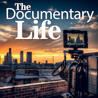 The Documentary Life podcast