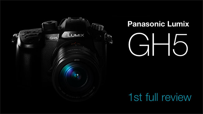 Panasonic DC-GH5 review