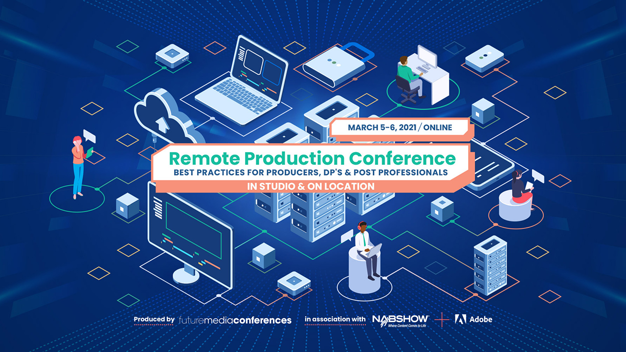 The Remote Production Conference 2021.